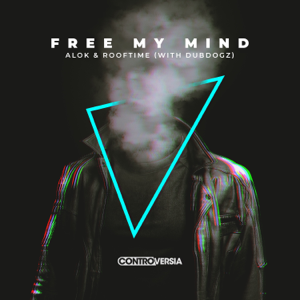 Alok & Rooftime - Free My Mind feat. Dubdogz