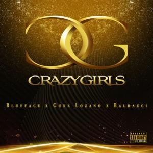 Blueface, Gunz Lozano & Baldacci - Crazy Girls