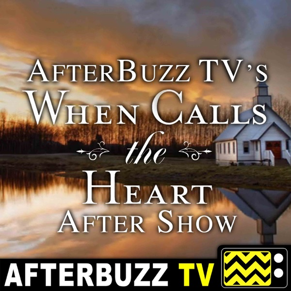 When Calls the Heart Reviews and After Show - AfterBuzz TV