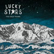 Lucky Stars - The Cole Trains - The Cole Trains