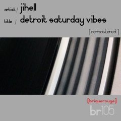 Detroit Saturday Vibes [2020 remastered]