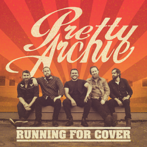 Pretty Archie - Running For Cover - EP
