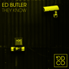 Ed Butler - They Know artwork