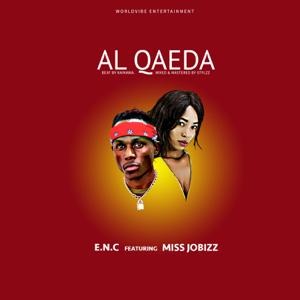 E.N.C - Al Qaeda feat. Miss Jobizz