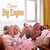 Skiibii - Big Engine