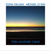 Elena Gilliam - Then Another Turns