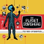 The Planet Smashers - Superfan