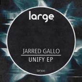Jarred Gallo - Unify