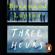 Rosamund Lupton - Three Hours
