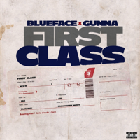 First Class (feat. Gunna)-Blueface