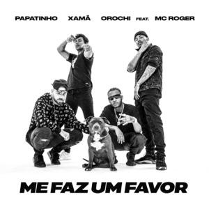 Me faz um favor (feat. MC Roger) - Single