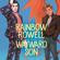 Rainbow Rowell - Wayward Son
