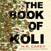 M. R. Carey - The Book of Koli  artwork