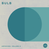 Bulb - Archives: Volume 8  artwork