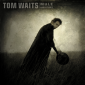 Come on up to the House - Tom Waits