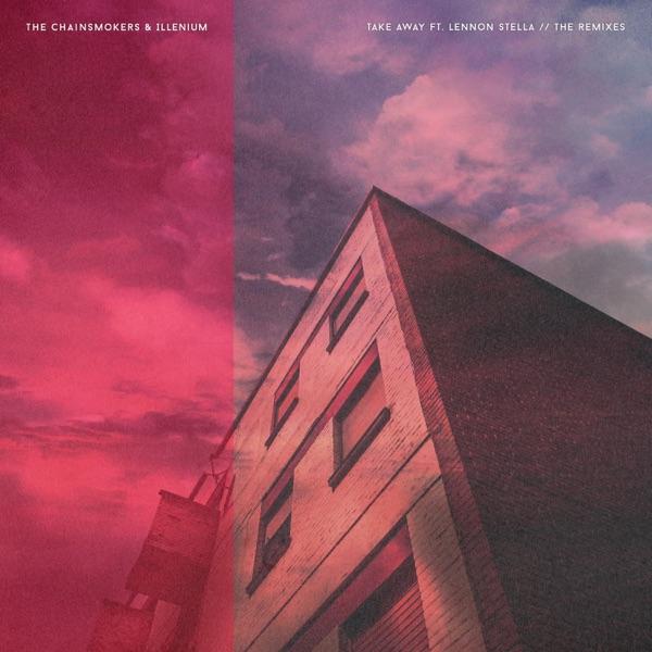 Takeaway - The Remixes (feat. Lennon Stella) - EP