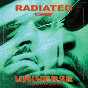 psycho'n'odds & Tru Comers - Radiated Universe feat. Nativ & Buds Penseur - EP