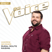 Rural Route Raising (The Voice Performance)-Andrew Sevener