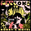 Welcome to Bobby's Motel