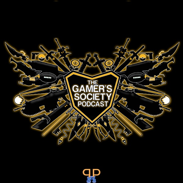 The Gamer's Society Podcast