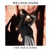 Melissa Horn - För varje gång bild