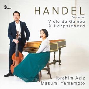 Handel: Works for Viola da gamba & Harpsichord