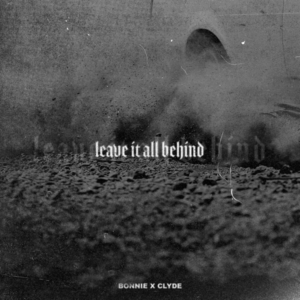 Leave It All Behind - Single