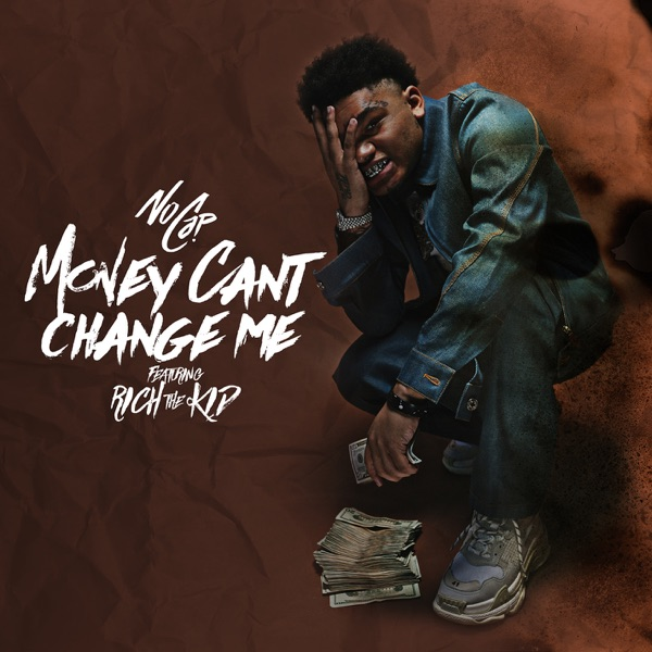 Money Can't Change Me (feat. Rich The Kid) - Single