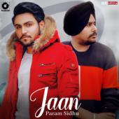Jaan - Param Sidhu