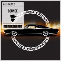 Bounce - BASS SHUTTLE