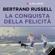 Bertrand Russell - La conquista della felicità