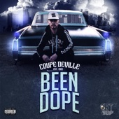 Coupe Deville - Been Dope