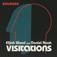 Podcast cover art for Visitations with Elijah Wood and Daniel Noah