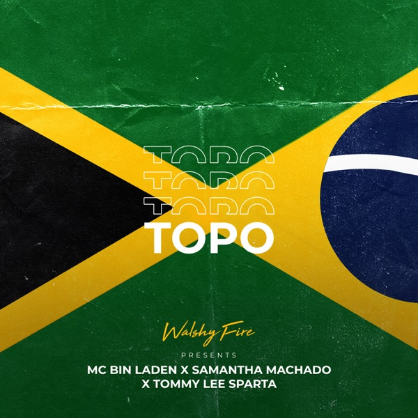 Topo (feat. Samantha Machado) - Single