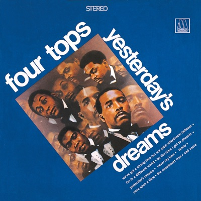 Yesterday's Dreams - The Four Tops