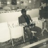 Maison by Luciano iTunes Track 1
