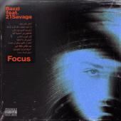 Focus (feat. 21 Savage) - Bazzi
