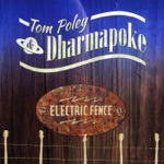 Tom Poley & Dharmapoke - Laughing at the Incoming Tide
