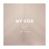 Nashville Life Music - My God