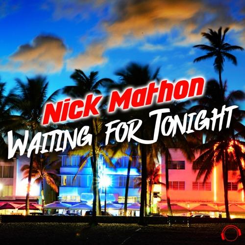 Nick Mathon - Waiting For Tonight