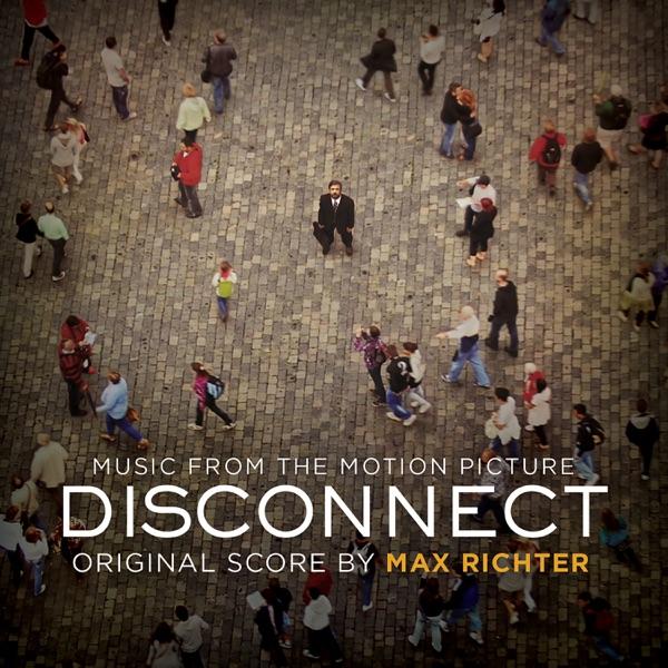 Disconnect (Original Motion Picture Soundtrack)