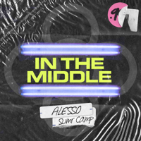 In the Middle-Alesso & SUMR CAMP