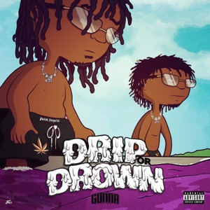 Drip or Drown Mp3 Download