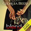 Georgia Beers - Blend (Unabridged)  artwork