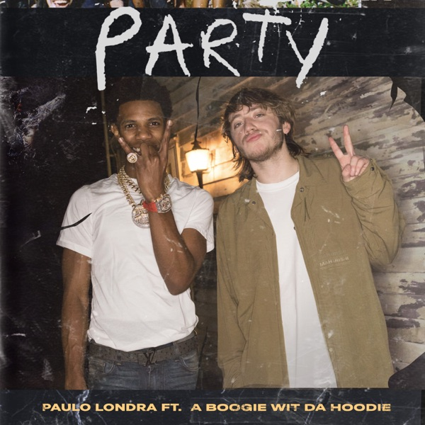 Party (feat. A Boogie Wit da Hoodie) - Single