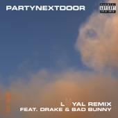 Loyal (Remix) [feat. Drake and Bad Bunny] artwork