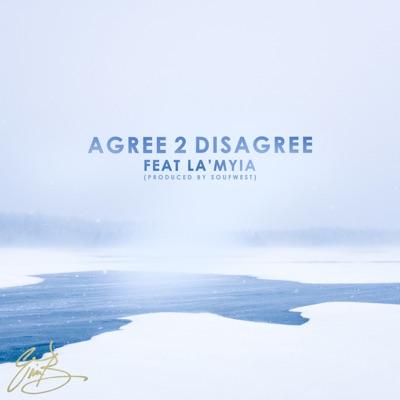 Agree 2 Disagree (feat. La'Myia) - Single - Eric Bellinger