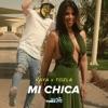 Mi chica feat Tozla Single