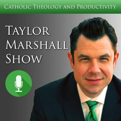 Dr Taylor Marshall Catholic Show