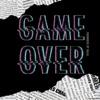 Game Over feat Raja Single